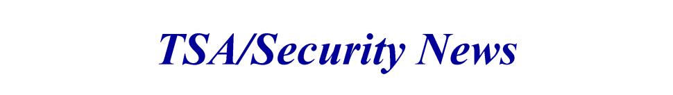 TSA-Security News March 2013