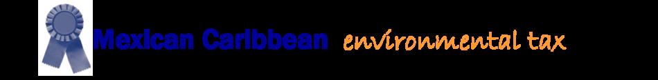 Mexican Caribbean Environmental Tax
